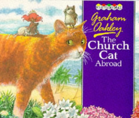 The Church Cat Abroad by Graham Oakley
