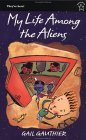 My Life among the Aliens