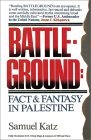 Battleground: Fact & Fantasy in Palestine