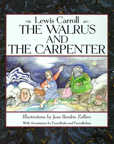Walrus and the Carpenter, The by Lewis Carroll