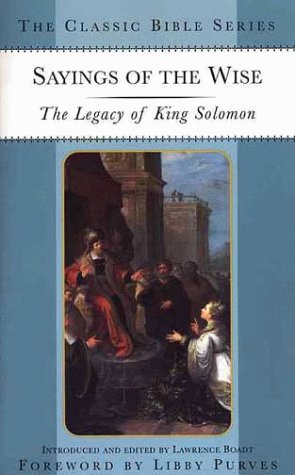 Sayings of the Wise: The Legacy of King Solomon