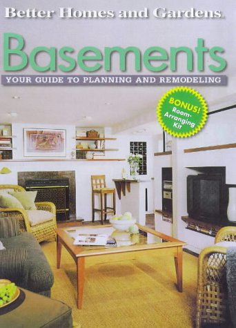 Basements: Your Guide to Planning and Remodeling