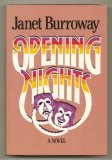 Opening Nights by Janet Burroway