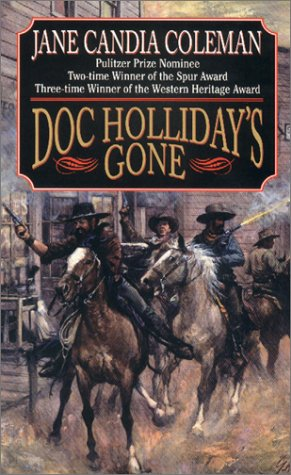 Doc Holliday's Gone by Jane Candia Coleman