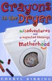 Free download online Crayons in the Dryer MOBI by Cheryl Kirking
