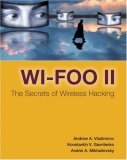 Wi-Foo II: The Secrets of Wireless Hacking