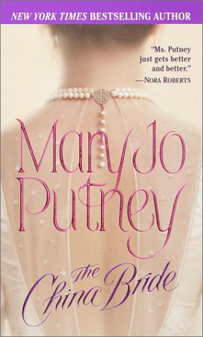 The China Bride (The Bride Trilogy #2) (Re-up) - Mary Jo Putney