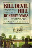KILL DEVIL HILL/ Discovering The Secret of The Wright Brothers