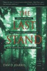 The Last Stand: The War between Wall Street and Main Street over California's Ancient Redwoods