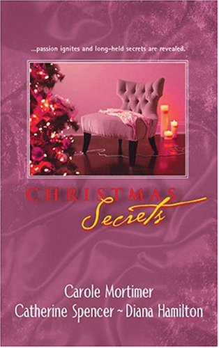 Christmas Secrets by Carole Mortimer