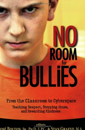 No Room for Bullies by Stan Graeve