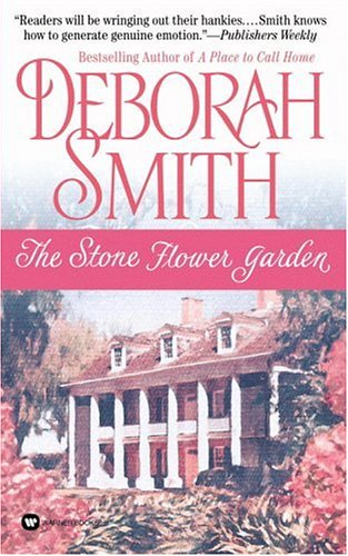 The Stone Flower Garden by Deborah Smith