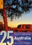25 Ultimate Experiences: Australia (Rough Guide 25s)