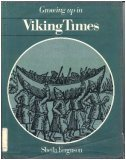 Growing Up in Viking Times