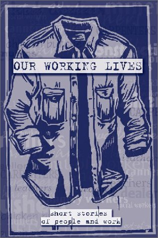 Our Working Lives by Bonnie Jo Campbell