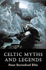 Celtic Myths and Legends by Peter Berresford Ellis