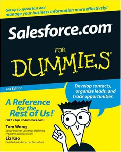 Salesforce.com For Dummies by Tom Wong