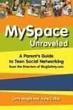 MySpace Unraveled by Larry Magid