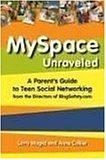 MySpace Unraveled: What it is and how to use it safely