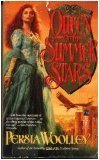 Queen of the Summer Stars by Persia Woolley