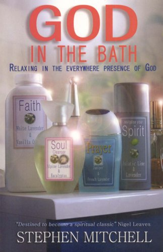 God in the Bath: Relaxing in the Everywhere Presence of God