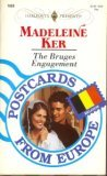 The Bruges Engagement (Postcards From Europe) (Harlequin Presents, No 1650)