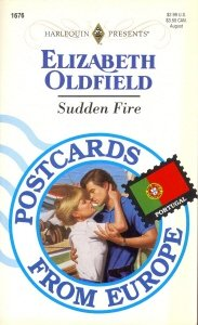 Sudden Fire (Postcards From Europe) (Harlequin Presents, No 1676)