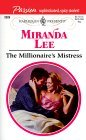 The Millionaire's Mistress  (Passion, #3) (Harlequin Presents, #2026)