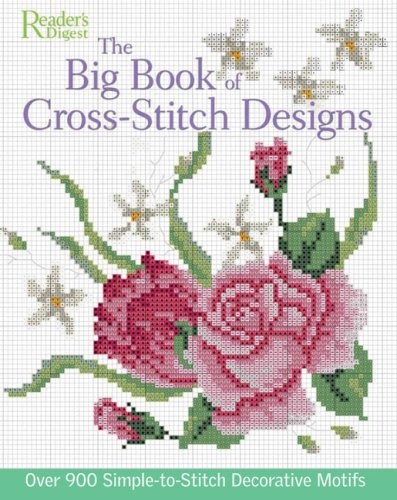 Big Book of Cross-Stitch Design by Reader's Digest Association