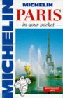 Michelin In Your Pocket Paris, 1e (In Your Pocket)