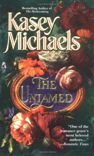 The Untamed by Kasey Michaels