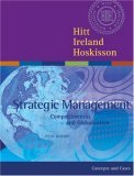 Strategic Management: Competitiveness and Globalization [With 4-Month Subscription to Online Library]