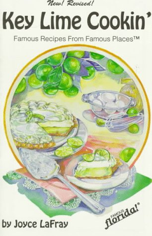 Download free Key Lime Cookin': Famous Recipes from Famous Places PDF