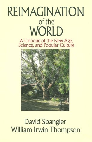 Reimagination of the World by David Spangler