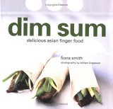 Dim Sum: Delicious Asian Finger Food