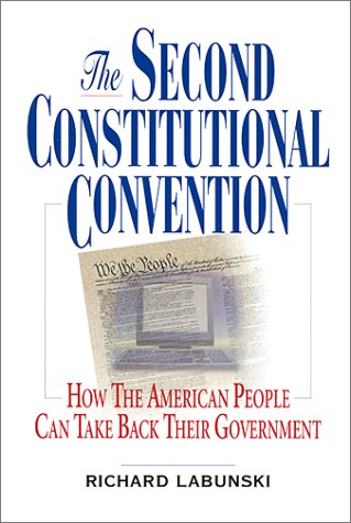 The Second Constitutional Convention by Richard Labunski