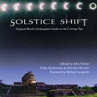 Solstice Shift: Magical Blend's Synergetic Guide to the Coming Age