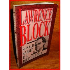 Ronald Rabbit is a Dirty Old Man by Lawrence Block