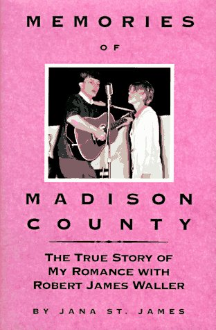Memories of Madison County by Jana St. James