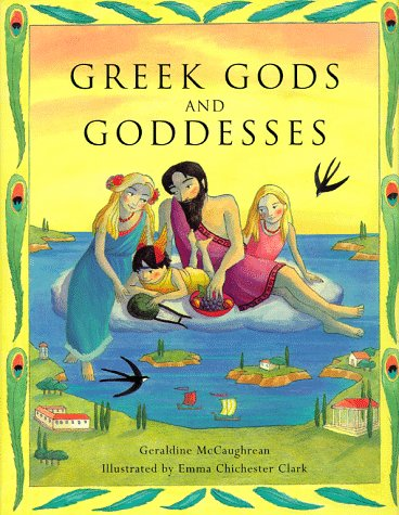 Greek Gods and Goddesses by Geraldine McCaughrean