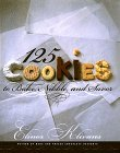 125 Cookies to Bake, Nibble, and Savor by Elinor Klivans