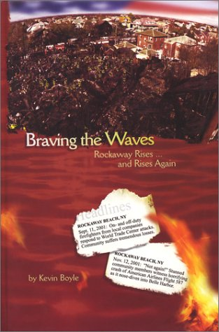 Braving the Waves by Kevin Boyle