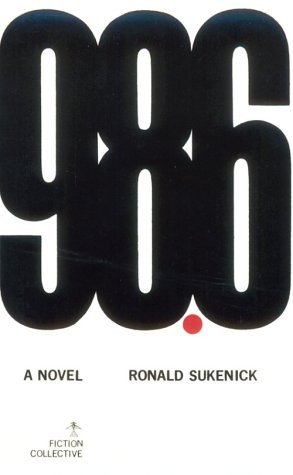 98.6 by Ronald Sukenick