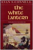 The White Lantern by Evan S. Connell