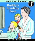 Daddy's Scratchy Face (Bunny's Playdate)
