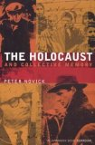 The Holocaust And Collective Memory: The American Experience