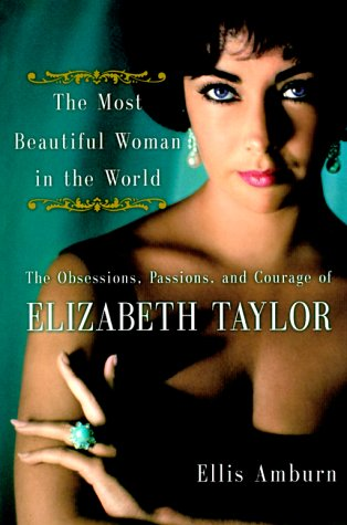 The Most Beautiful Woman in the World by Ellis Amburn