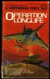 Operation Longlife (Operation Series, #2)