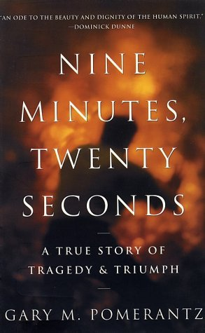 Nine Minutes, Twenty Seconds: A True Story of Tragedy and Triumph
