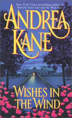 Wishes in the Wind by Andrea Kane